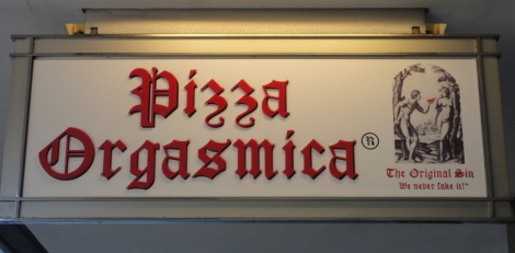 Pizza Orgasmica sign
