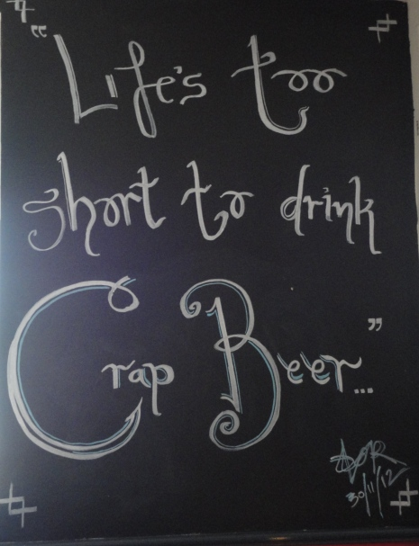 Life's Too Short to Drink Crap Beer sign at Brew Dock